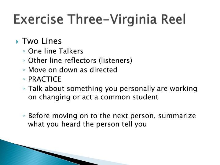Exercise Three-Virginia Reel