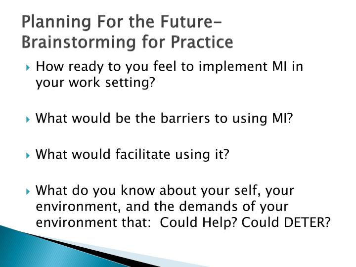 Planning For the Future-