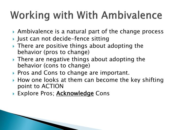 Working with With Ambivalence