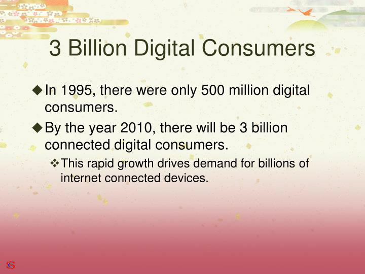 3 billion digital consumers