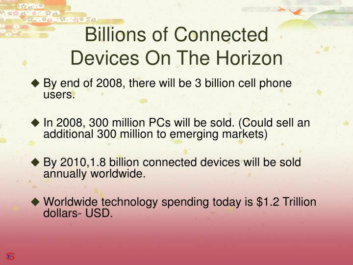 Billions of connected devices on the horizon