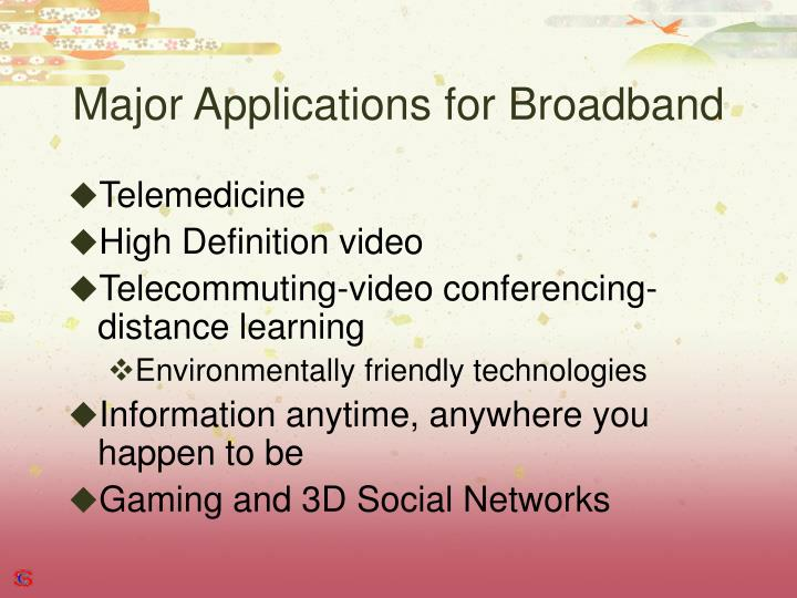 Major Applications for Broadband