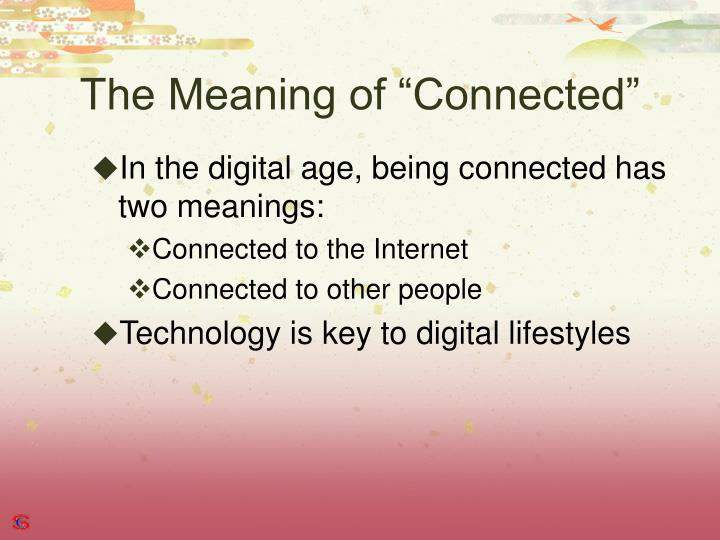 "The Meaning of ""Connected"""