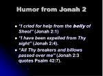 humor from jonah 2