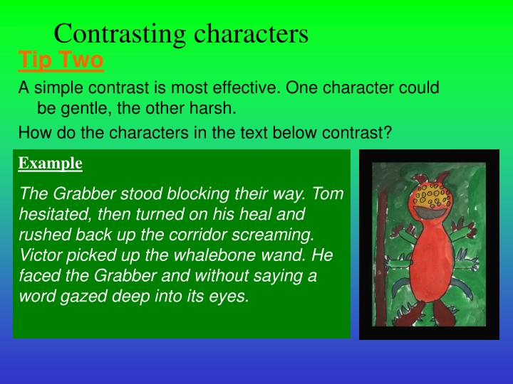 Contrasting characters