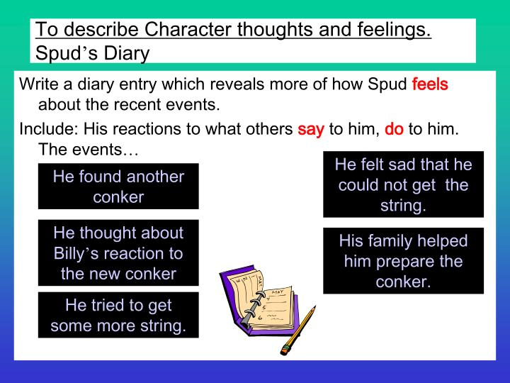 To describe Character thoughts and feelings.
