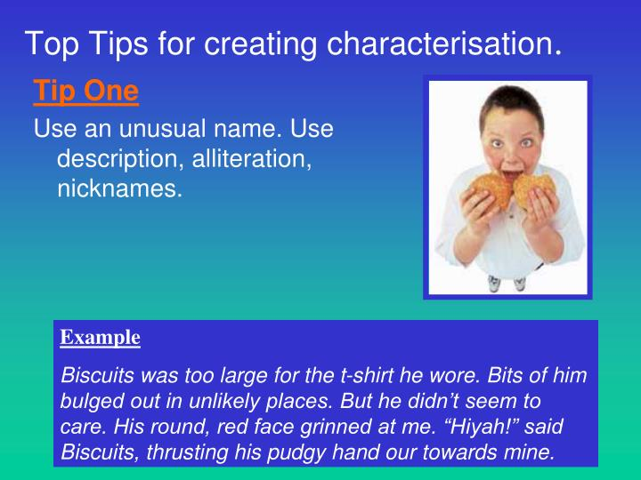 Top Tips for creating characterisation