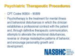 psychiatric therapeutic procedures