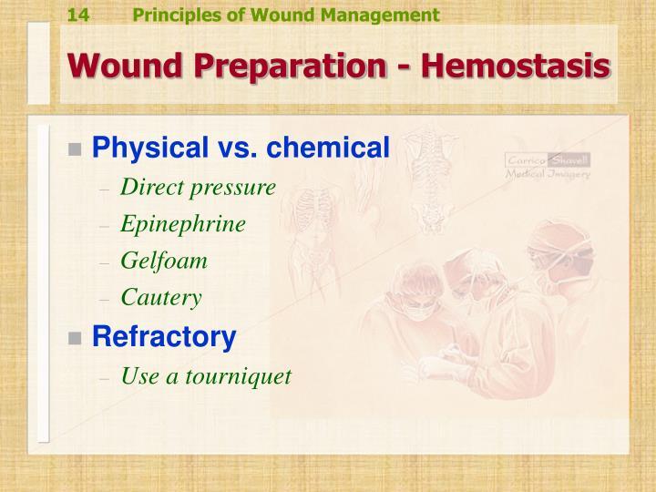 Wound Preparation - Hemostasis