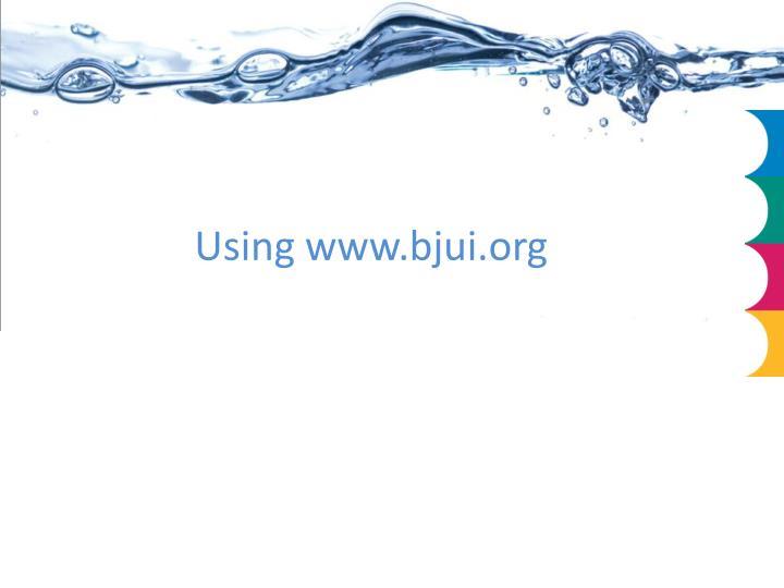 Using www.bjui.org