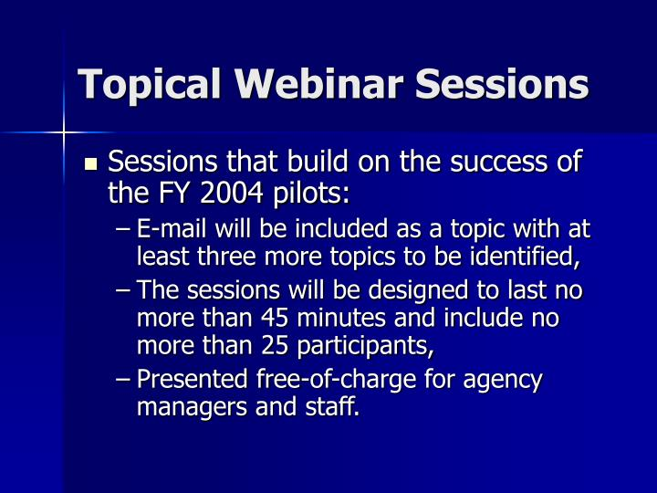 Topical Webinar Sessions