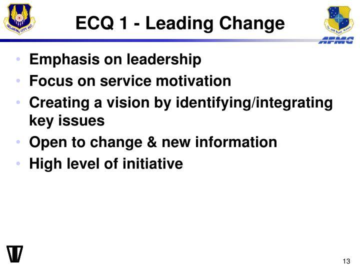 ECQ 1 - Leading Change