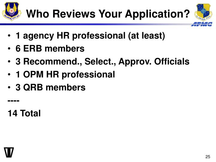 Who Reviews Your Application?