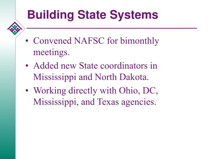 Building State Systems