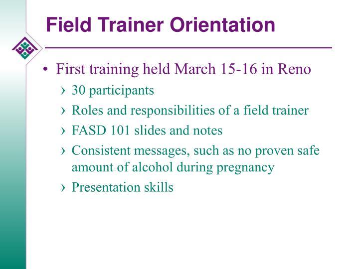 Field Trainer Orientation