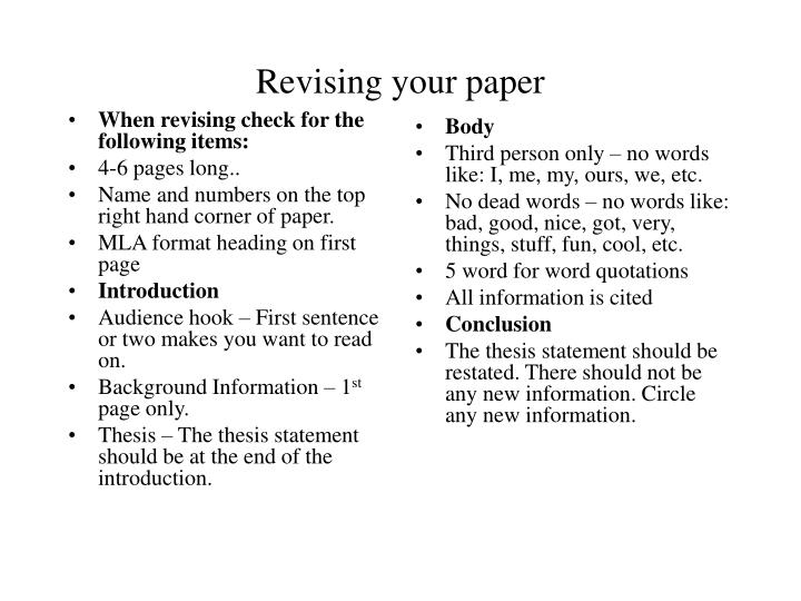 When revising check for the following items: