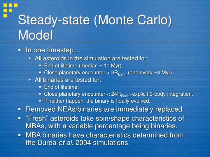 Steady-state (Monte Carlo) Model