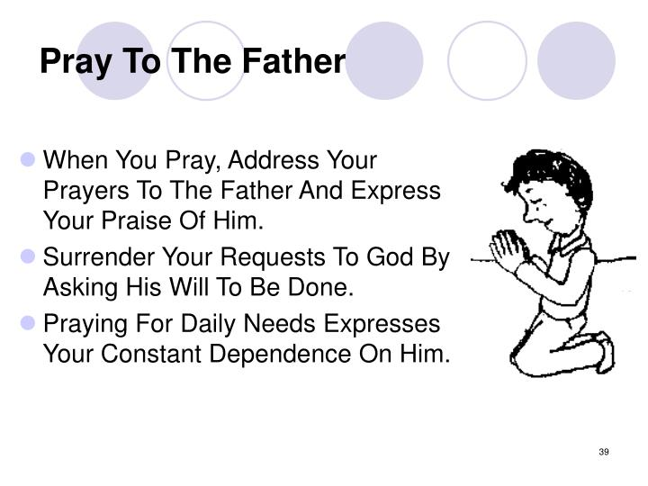 Pray To The Father