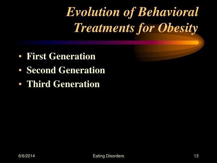 Evolution of Behavioral Treatments for Obesity