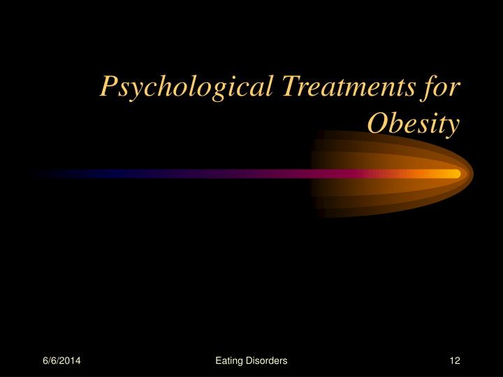 Psychological Treatments for Obesity