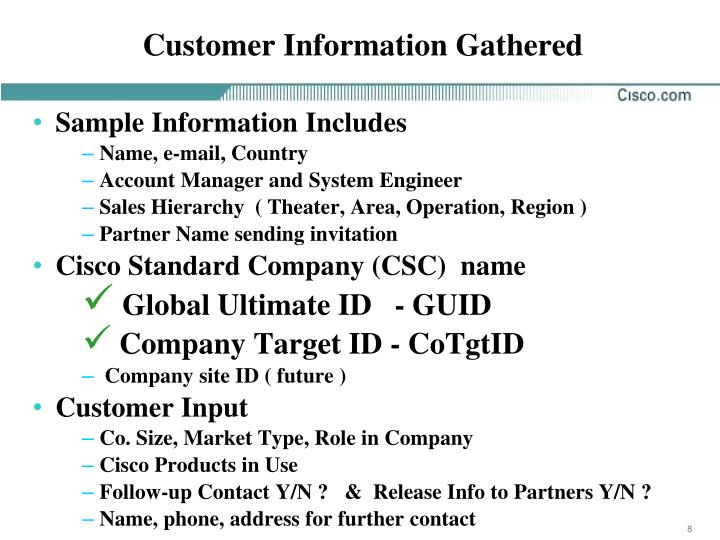 Customer Information Gathered