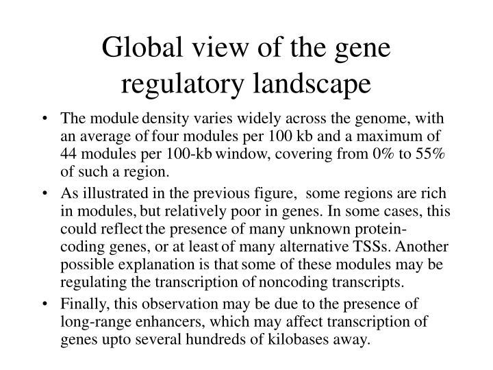 Global view of the gene regulatory landscape