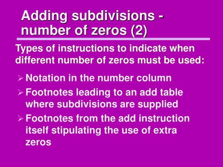 Adding subdivisions - number of zeros (2)