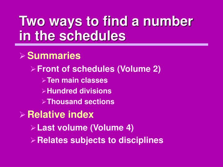 Two ways to find a number in the schedules