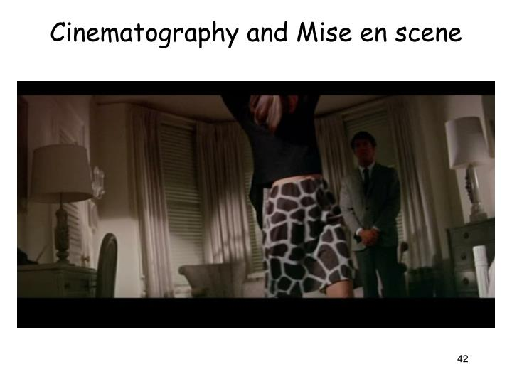 Cinematography and Mise en scene