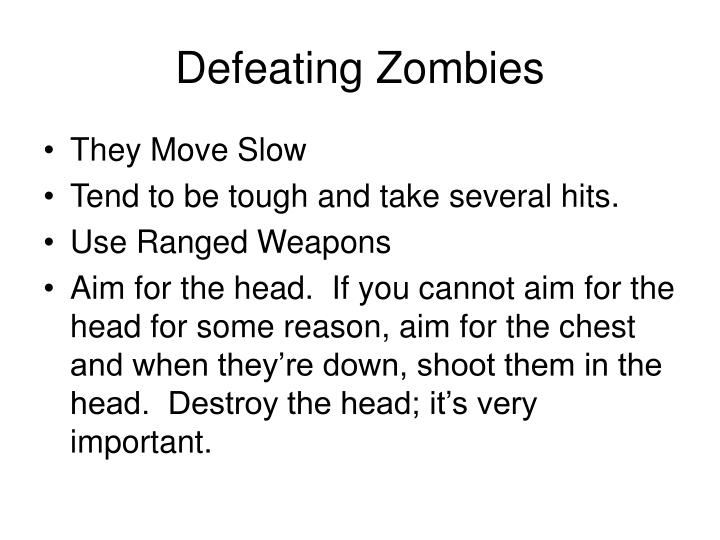 Defeating Zombies