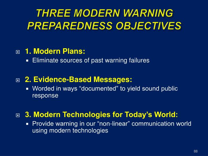 THREE MODERN WARNING  PREPAREDNESS OBJECTIVES