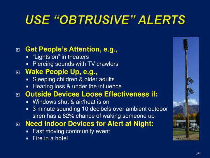 "USE ""OBTRUSIVE"" ALERTS"