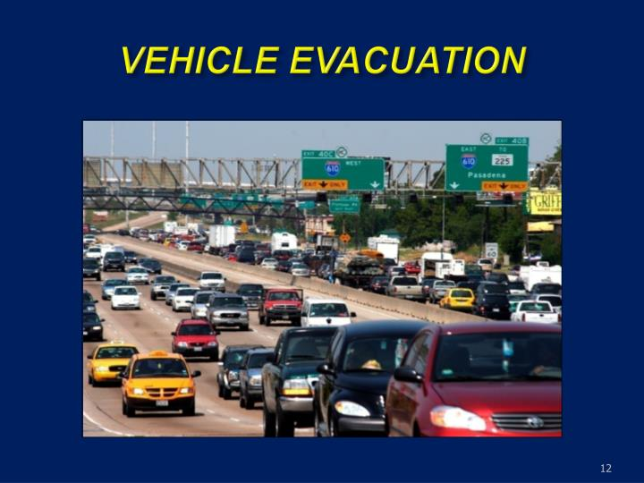 VEHICLE EVACUATION