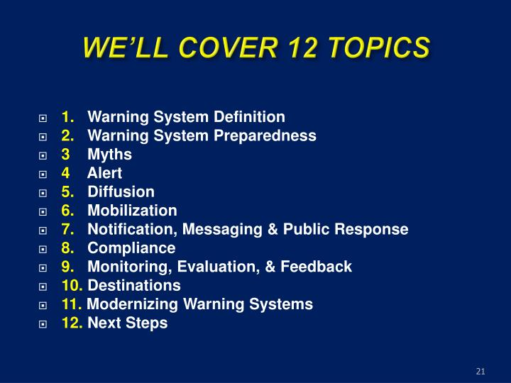 WE'LL COVER 12 TOPICS
