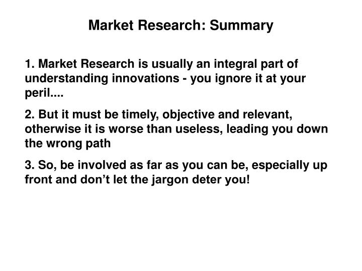 Market Research: Summary