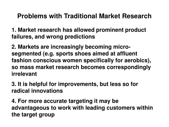 Problems with Traditional Market Research