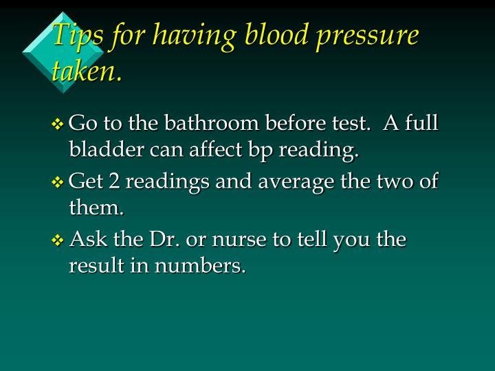 Tips for having blood pressure taken.