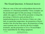 the grand question a general answer
