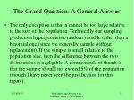 the grand question a general answer12