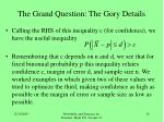the grand question the gory details2