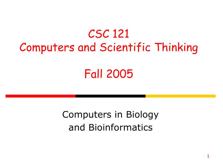 Computers in biology and bioinformatics