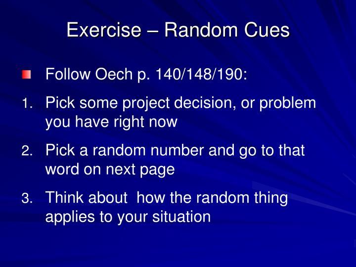 Exercise – Random Cues
