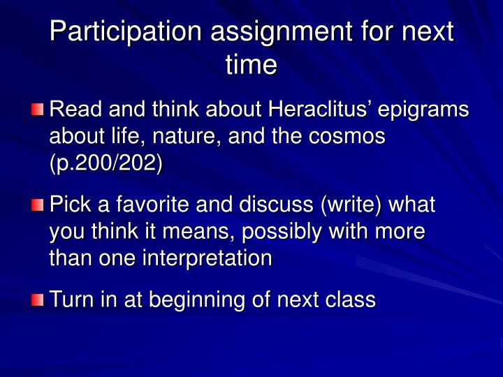 Participation assignment for next time