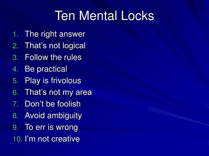 Ten mental locks