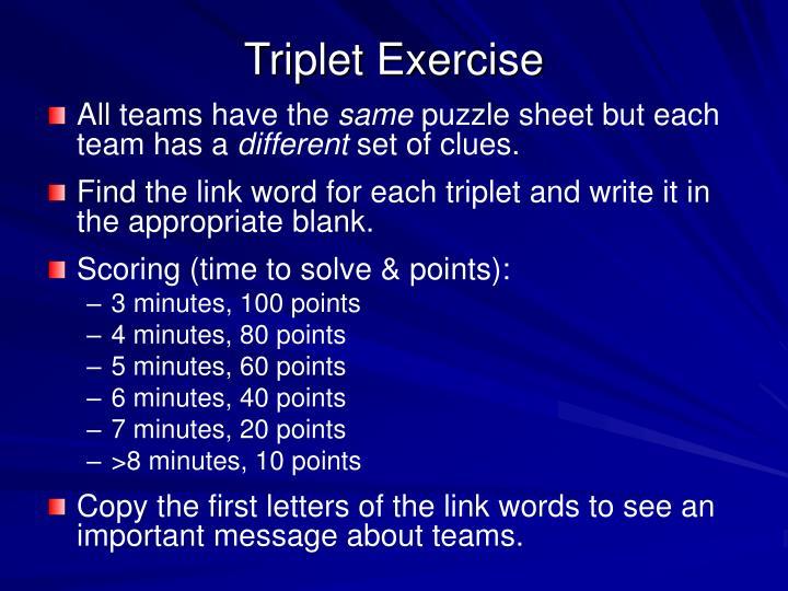 Triplet Exercise