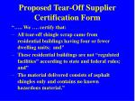 proposed tear off supplier certification form