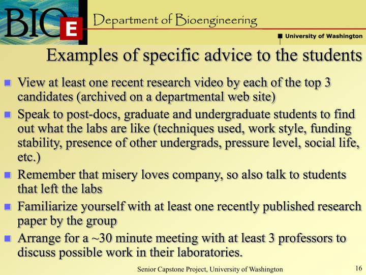 Examples of specific advice to the students