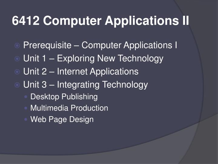 6412 Computer Applications II