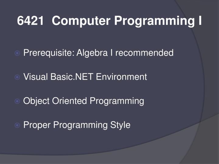 6421  Computer Programming I
