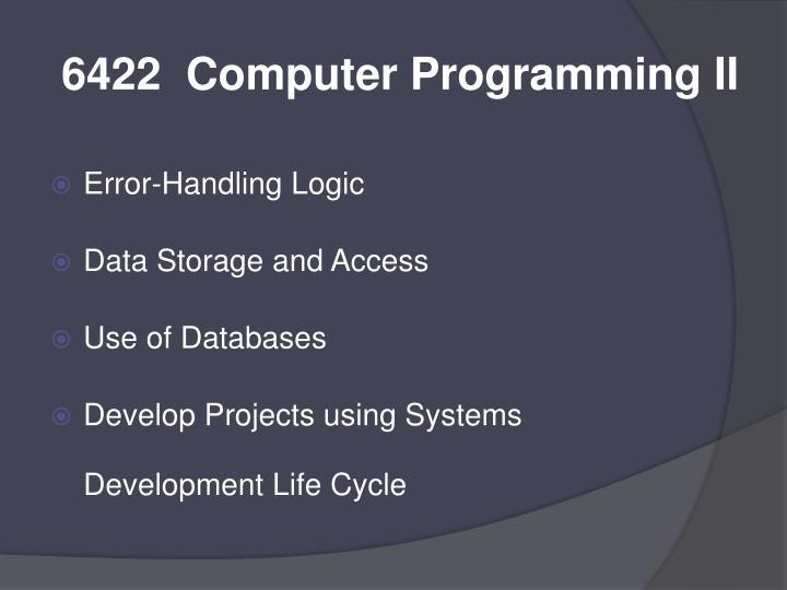 6422  Computer Programming II